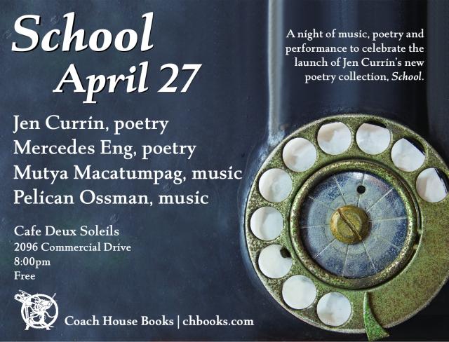 Jen Currin's School--Vancouver Launch